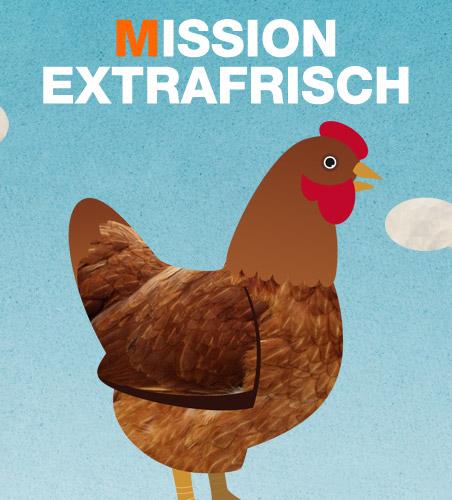 Mission Extrafrisch